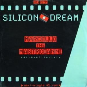 Silicon Dream - Marcello The Mastroianni (Metropolitan-Mix)