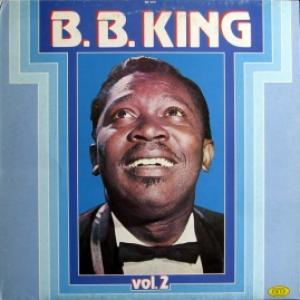 B.B. King - The B.B. King Story Vol. 2