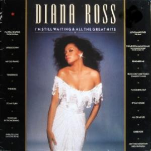 Diana Ross - I'm Still Waiting & All The Greatest Hits