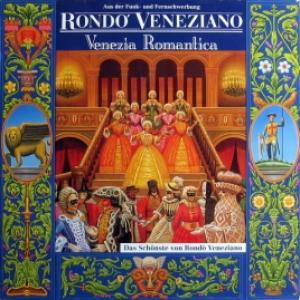 Rondò Veneziano - Venezia Romantica (The Best Of Rondò Veneziano)