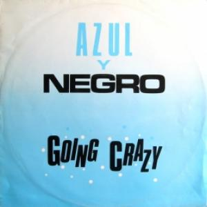 Azul Y Negro - Going Crazy