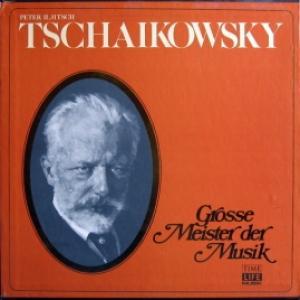 Peter Iljitsch Tschaikowsky - Grosse Meister Der Musik