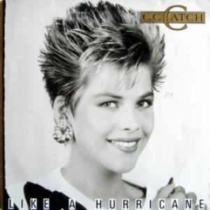 C.C.Catch - Like A Hurricane