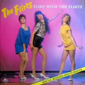 Flirts,The - Flirt With The Flirts