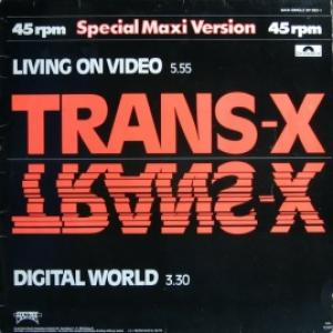Trans-X - Living On Video/Digital World