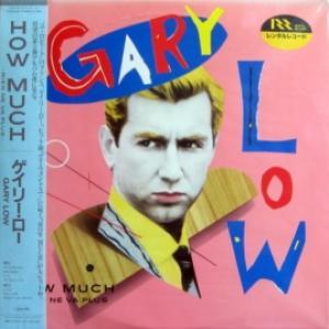 Gary Low - How Much - Rien Ne Va Plus