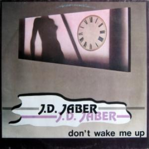 J.D. Jaber‎ - Don't Wake Me Up