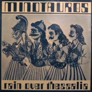 Minotauros - Rain Over Thessalia