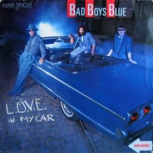 Bad Boys Blue - L.O.V.E. In My Car