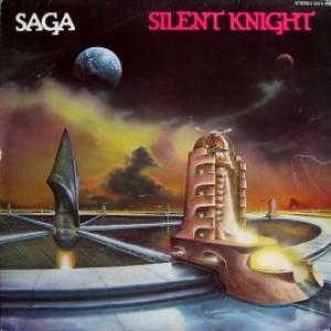 Saga (Canadian band) - Silent Knight