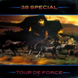 38 Special - Tour De Force