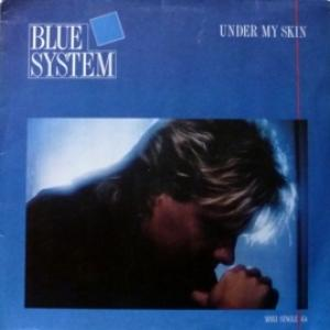 Blue System - Under My Skin