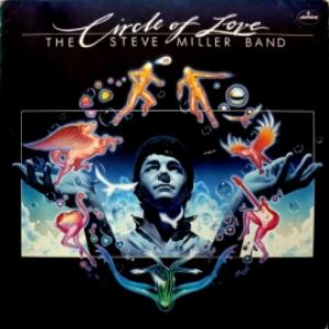 Steve Miller Band, The - Circle Of Love