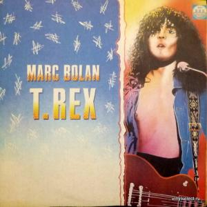 Marc Bolan And T. Rex - Marc Bolan / T. Rex