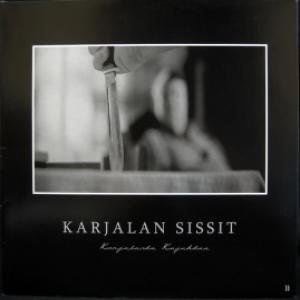 Karjalan Sissit - Karjalasta Kajahtaa