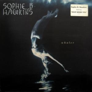 Sophie B. Hawkins - Whaler