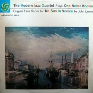 Modern Jazz Quartet, The - One Never Knows - No Sun In Venice