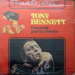 Tony Bennett - Canzoni Per La Strada