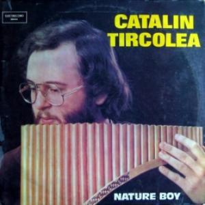 Catalin Tîrcolea - Nature Boy