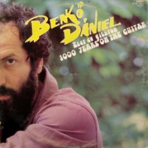 Daniel Benko - Ezer Ev Gitaron (1000 Years On The Guitar)