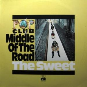 Middle Of The Road / Sweet, the - Middle Of The Road / Sweet
