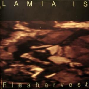 Lamia Is - Flesharvest