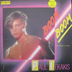 Paul Lekakis - Boom Boom (Let's Go Back To My Room)