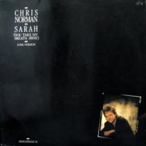 Chris Norman (Smokie) - Sarah (You Take My Breath Away)