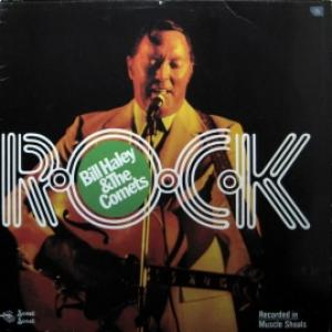 Bill Haley And His Comets - Rock