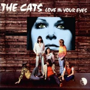 Cats,The - Love In Your Eyes
