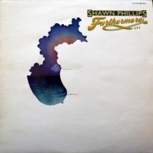 Shawn Phillips - Furthermore...