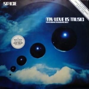 Space - My Love Is Music (blue vinyl)