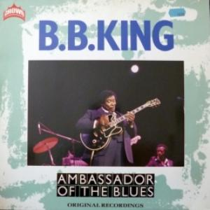B.B. King - Ambassador Of The Blues