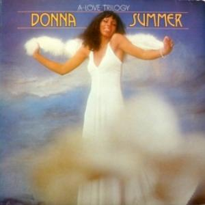 Donna Summer - A Love Trilogy (produced by Giorgio Moroder)