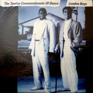 London Boys - The Twelve Commandments Of Dance (1st Edition)