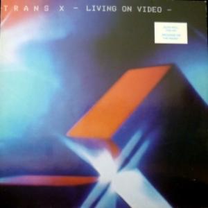 Trans-X - Living On Video
