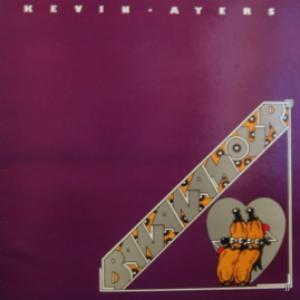 Kevin Ayers (ex-Soft Machine) - Bananamour