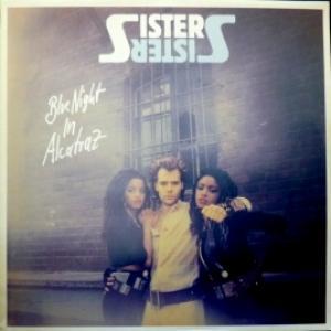 Sister Sister - Blue Night In Alcatraz