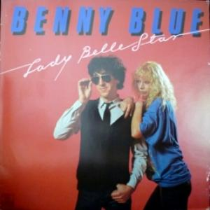 Benny Blue - Lady Belle Star