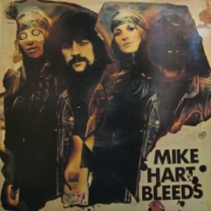 Mike Hart - Mike Hart Bleeds