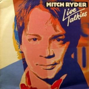 Mitch Ryder - Live Talkies