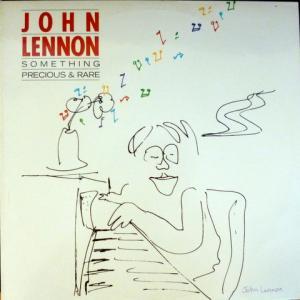 John Lennon - Something Precious & Rare