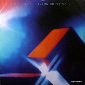 Trans-X - Living On Video
