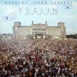 Barclay James Harvest - Berlin - A Concert For The People