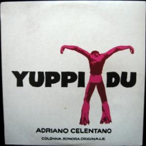 Adriano Celentano - Yuppi Du: Colonna Sonora Originale