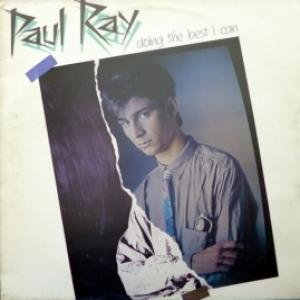 Paul Ray - Doing The Best I Can