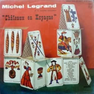 Michel Legrand - Chateaux En Espagne