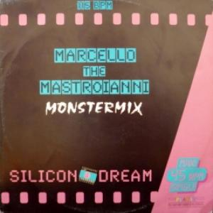 Silicon Dream - Marcello The Mastroianni (Monstermix) (Multicoloured Vinyl)