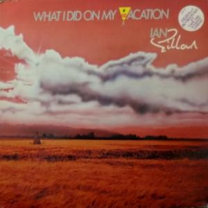 Ian Gillan (Deep Purple) - What I Did On My Vacation