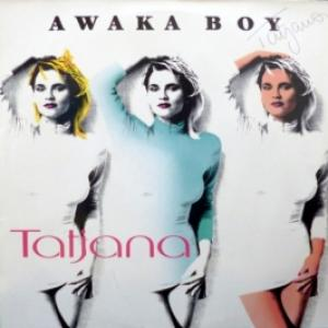 Tatjana - Awaka Boy (Produced by G. Crivellente & M. Farina)